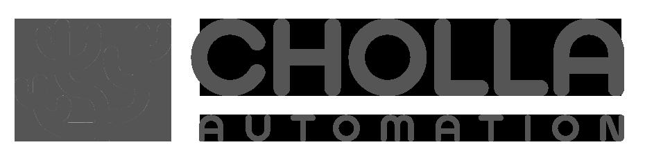Cholla Automation